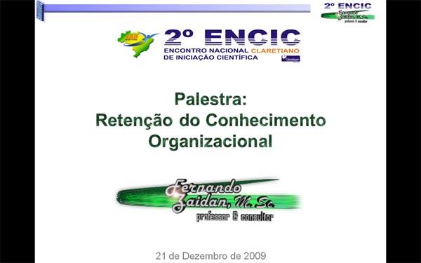Fernando Zaidan - Palestra Retenção do Conhecimento - 2009